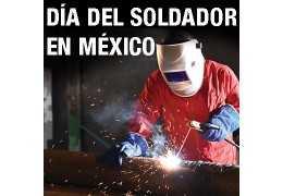 ¿Cuándo es el día del soldador en México?